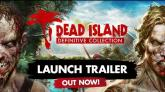 Dead Island Definitive - Launch Trailer [ES]